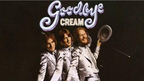 Rock: Goodbye, Cream